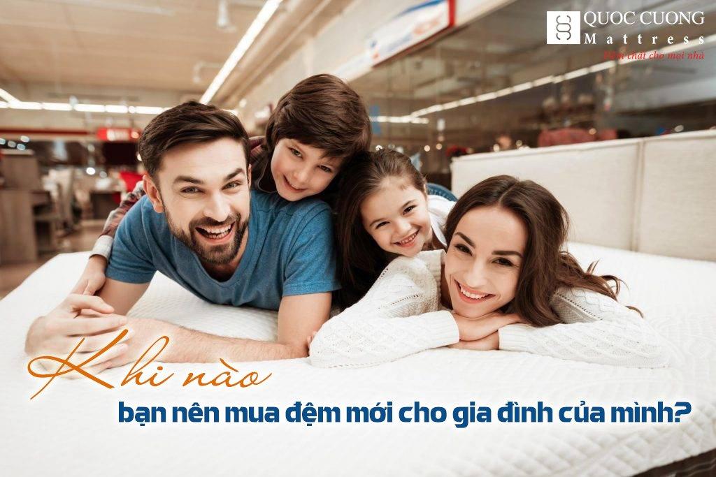 Khi Nào Bạn Nên Mua đệm Mới Cho Gia đình Của Mình?